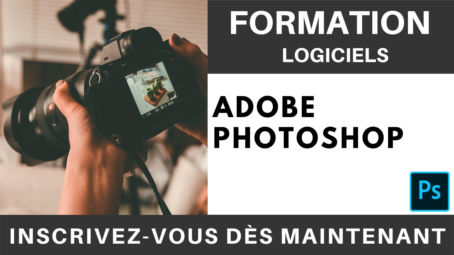 Formation LOGICIEL - Adobe Photoshop