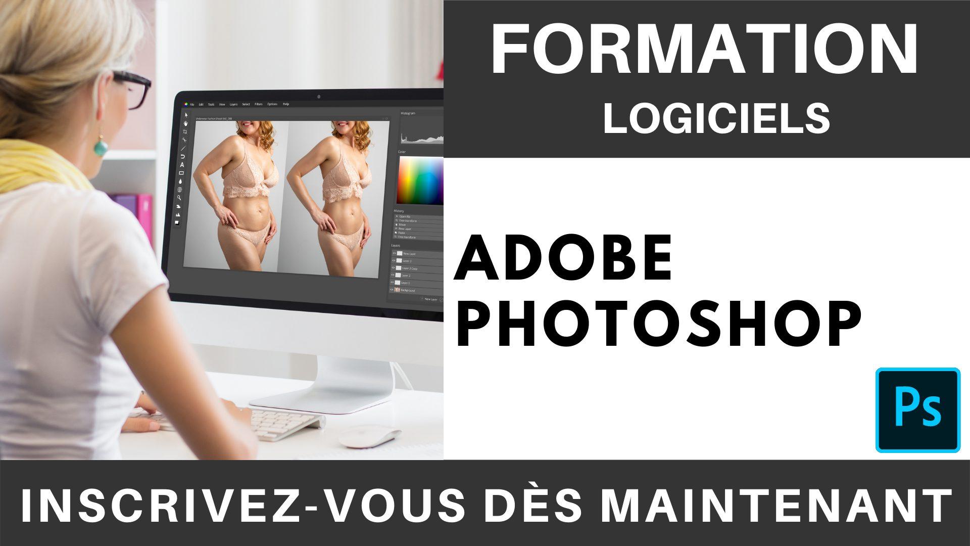 Formation LOGICIEL - Adobe Photoshop - Niveau intermédiaire avancé (1)
