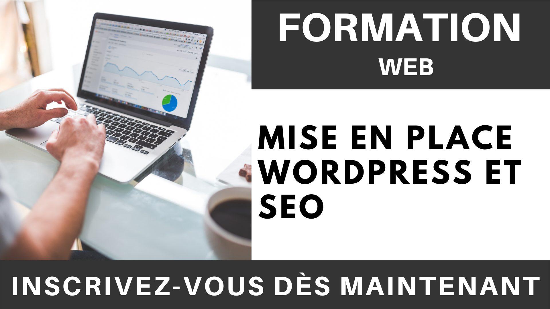 Formation WEB - Mise en place WordPress et SEO