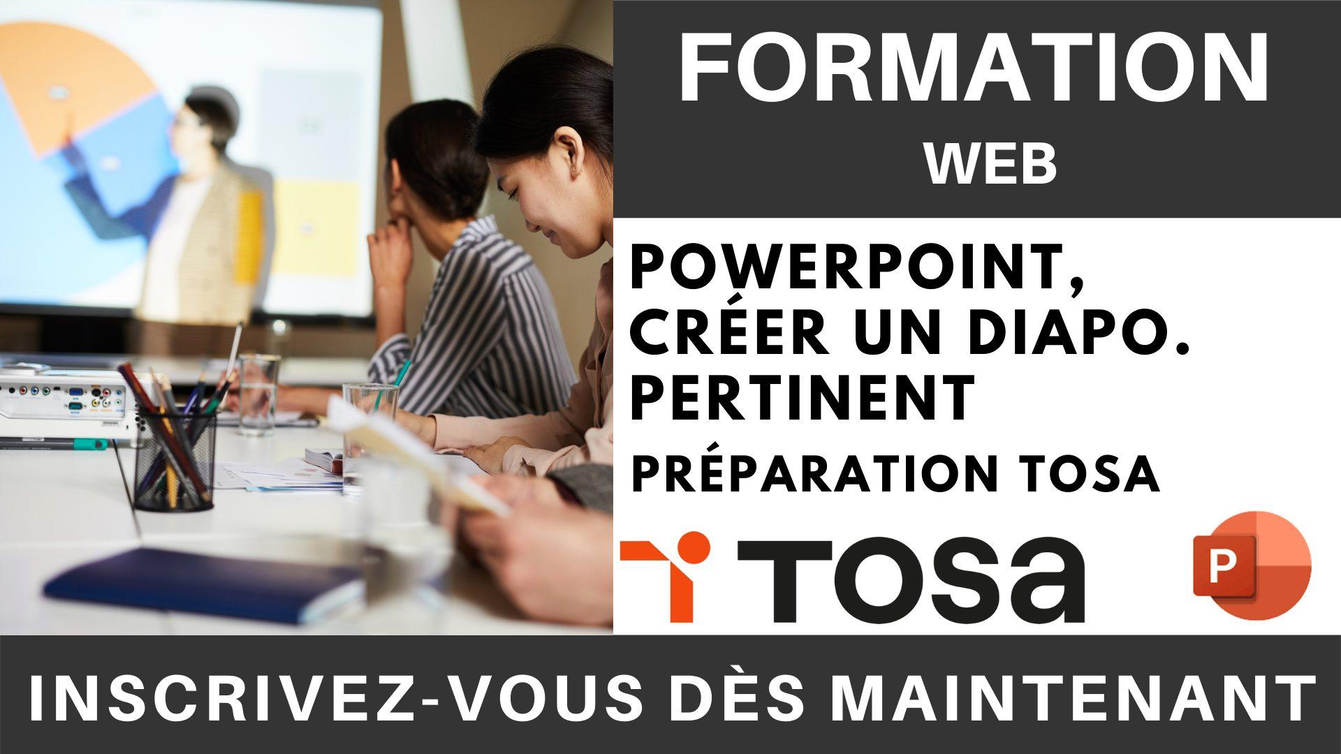 Formation web - PowerPoint, Créer un diaporama pertinent - Préparation TOSA