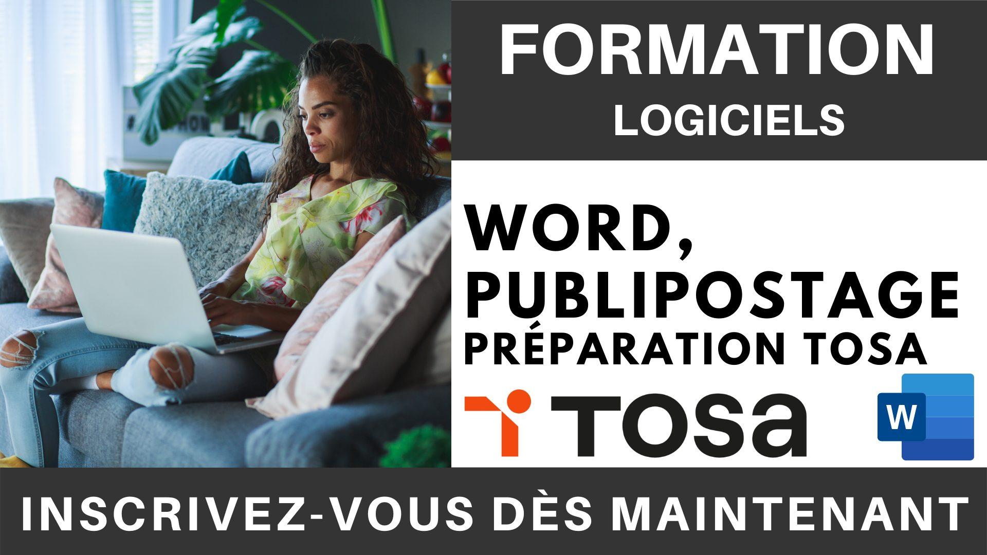 Formation LOGICIEL - Word, Publipostage - Préparation TOSA (1)