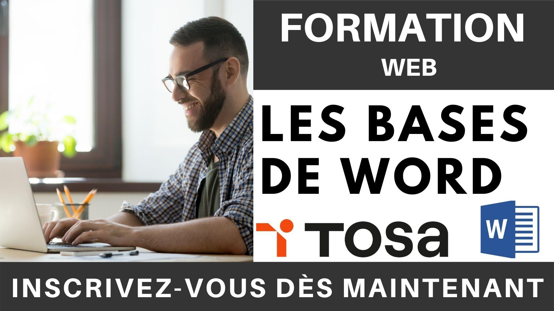 Formation WEB - Formation Les Bases de Word - Préparation TOSA